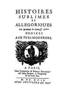 Les Histoires sublimes et allégoriques d'H.-J. de Castelnau de Murat